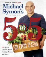 Michael Symon's 5 in 5 for Every Season