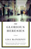 The Glorious Heresies