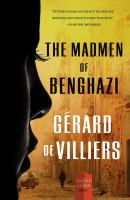 Madmen Of Benghazi, The
