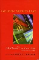 Golden Arches East: McDonalds in East Asia