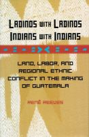 Ladinos With Ladinos, Indians With Indians