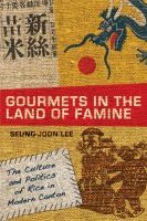 Gourmets in the Land of Famine