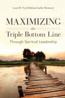 Maximizing the Triple Bottom Line Through Spiritual Leadership