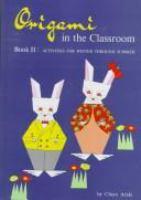 Origami in the Classroom, Book II