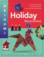 Origami Holiday Decorations for Christmas, Hanukkah, and Kwanzaa - Temko, Florence