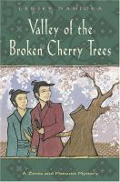 The Valley Of The Broken Cherry Trees