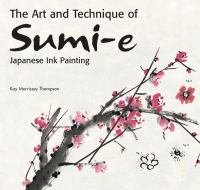 Art and Technique of Sumi-e Japanese Ink-painting