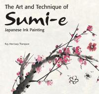 The Art and Technique of Sumi-e