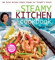 The Steamy Kitchen Cookbook