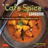 The Cafe Spice Cookbook