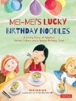 Mei Mei's Lucky Birthday Noodles