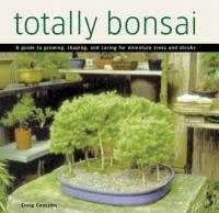Totally Bonsai