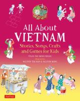 All About Vietnam : Stories, Songs, Crafts and Games for Kids