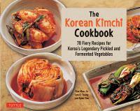 Cover of The Korean Kimchi Cookbook