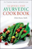The Quick & Easy Ayurvedic Cookbook