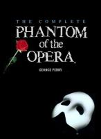The Complete Phantom of the Opera