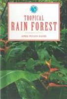Tropical Rain Forest (Exploring Earth's Biomes)