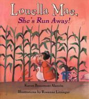 Louella Mae, She's Run Away