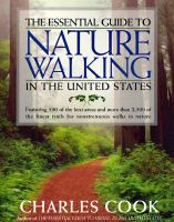 The Essential Guide to Nature Walking in the United States