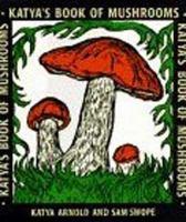 Katya's Book of Mushrooms