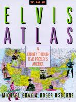 The Elvis Atlas