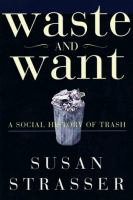 Waste and Want