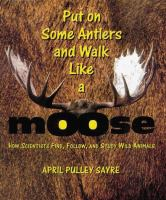 Put On Some Antlers And Walk Like A Moose