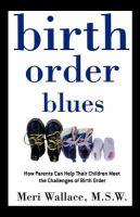 Birth Order Blues