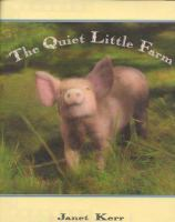The Quiet Little Farm