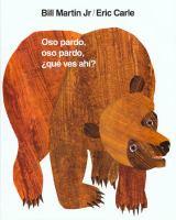 Oso pardo, oso pardo, que ves ahi?