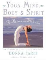 Yoga Mind, Body & Spirit