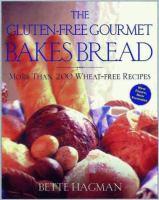 The Gluten-free Gourmet Bakes Bread