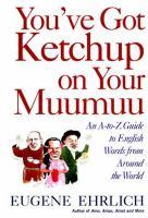 You've Got Ketchup on your Muumuu