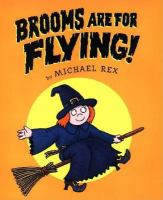 Brooms Are for Flying!