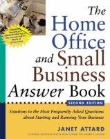 The Home Office and Small Business Answer Book