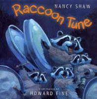 Raccoon Tune