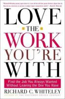 Love the Work You're With