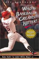 Who Is Baseball's Greatest Hitter?