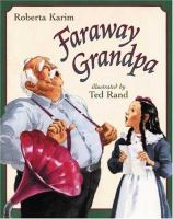 Faraway Grandpa