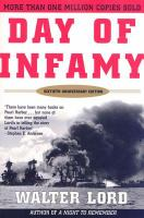 Day Of Infamy [the Classic Account Of The Bombing Of Pearl Harbor] / Walter Lord