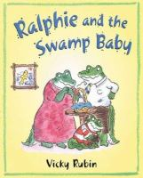 Ralphie and the Swamp Baby