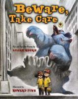 Beware, Take Care