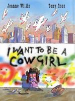 I Want to Be A Cowgirl