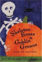 Skeleton Bones and Goblin Groans
