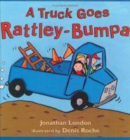A Truck Goes Rattley-bumpa