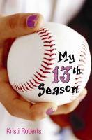 My 13th Season