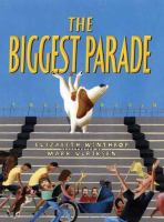 The Biggest Parade