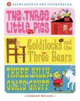 3 Tales Retold and Illustrated