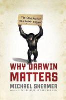 Why Darwin Matters