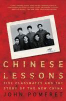 Chinese Lessons: An American, His Classmates, and the Story of the New China